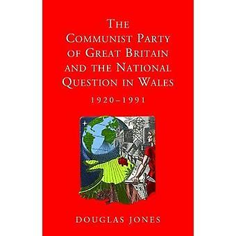 El partido comunista de Gran Bretaña y la cuestión nacional en Wal