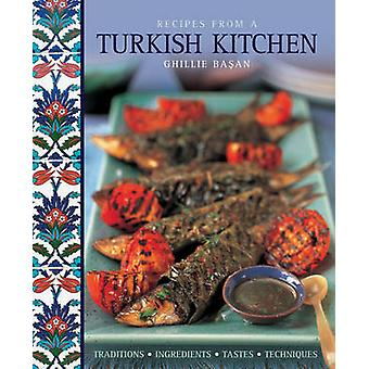 Rezepte aus einem türkischen Küche - Traditionen - Zutaten - Geschmack - T