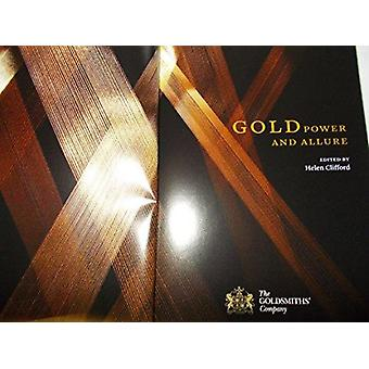 Gold - Power and Allure by Helen Clifford - Timothy B. Schroder - Phil