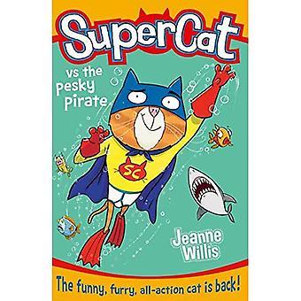 Supercat vs il pirata fastidiosi (Supercat, Book 3)