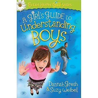 Een Girl's Guide to Understanding jongens (geheime Keeper meisje serie)