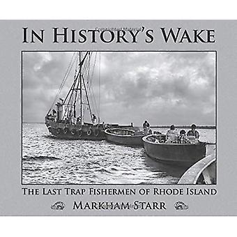 I historiens kölvatten: sista fälla fiskarna i Rhode Island