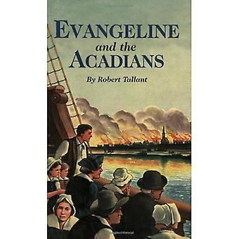 Evangeline et les Acadiens