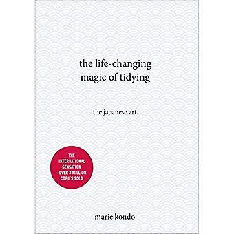 Den livsförändrande magiskt städa: den japanska konsten