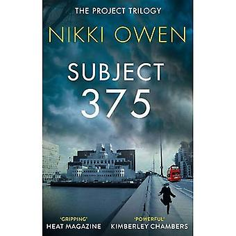 Subject 375 (The Project Trilogy, Book 1)