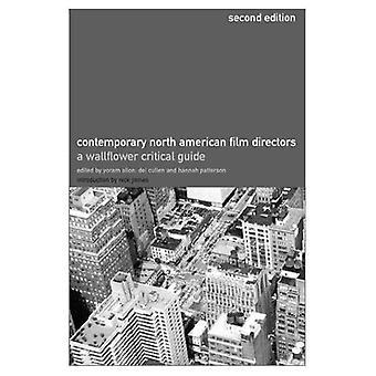 Moderne Noord-Amerikaanse filmregisseurs: Een Wallflower Critical Guide (2e rev-editie)