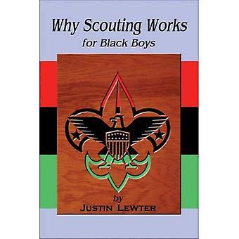 Hvorfor speideren fungerer for svarte gutter
