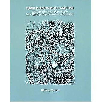 Stad plannen in plaats en tijd: uitbreiding Planning en behoud in de 1909 Copenhagen internationale competitie