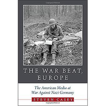 Battere la guerra, Europa: I Media americani in guerra contro la Germania nazista