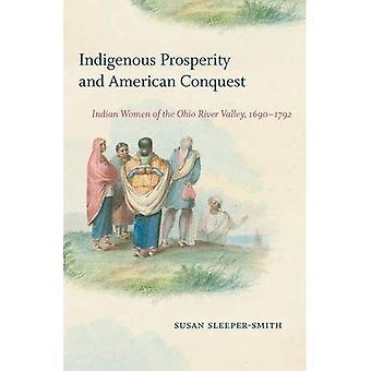 La prospérité autochtone et American Conquest: des femmes indiennes de la vallée de la rivière Ohio, 1690-1792 (publié par l'Institut d'Omohundro de l'histoire américaine, de Culture et de l'University of North Carolina Press)