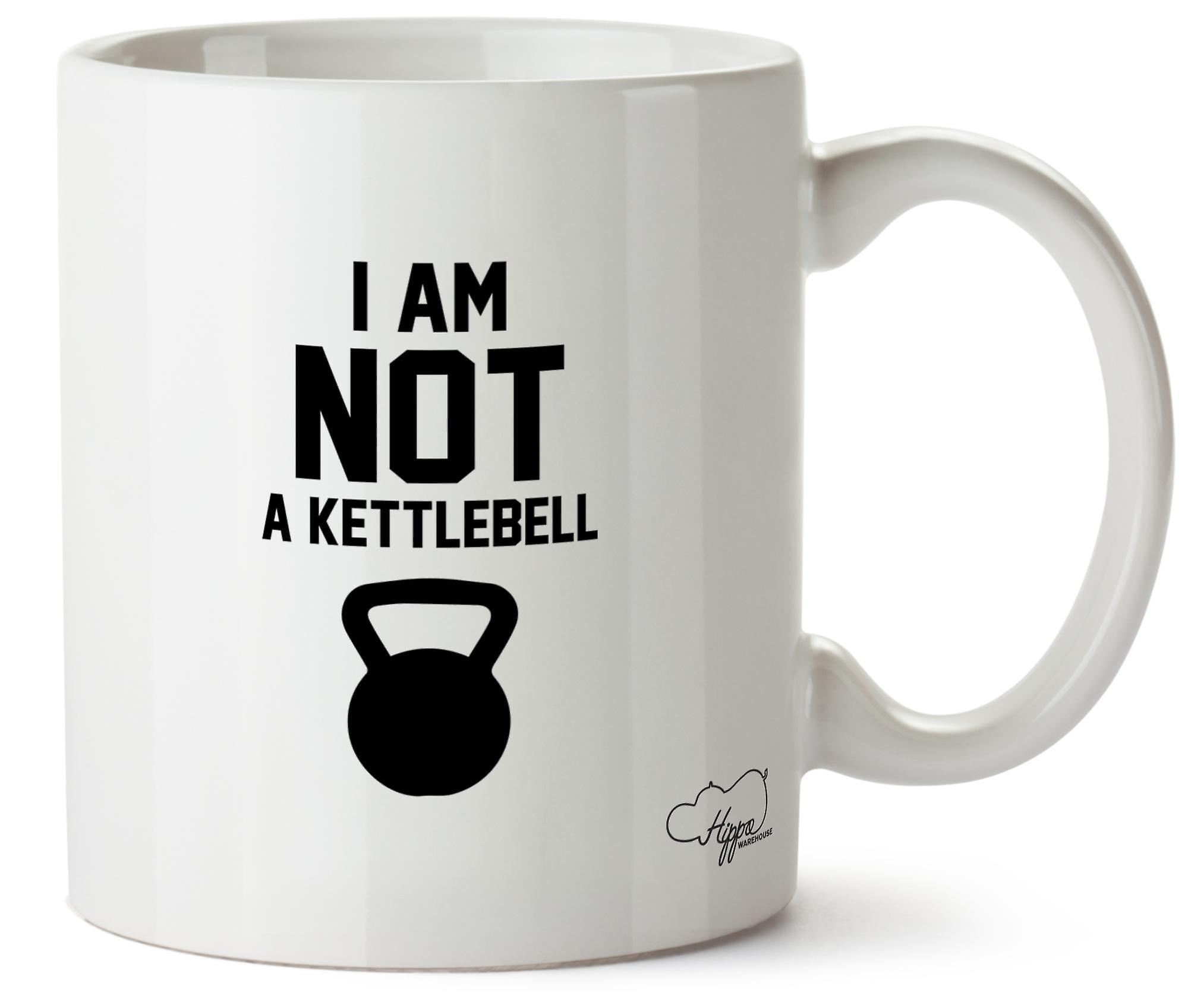 Hippowarehouse I Am Not A Kettlebell Printed Mug Cup Ceramic 10oz