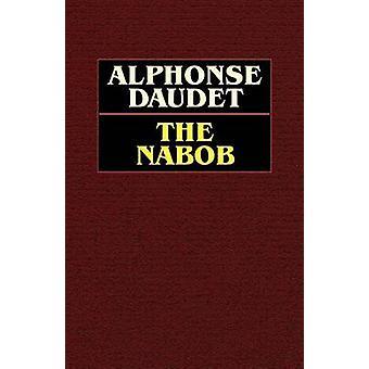 The Nabob by Daudet & Alphonse
