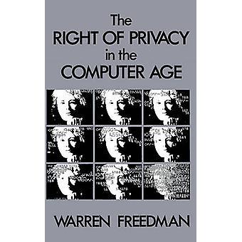 Rätten till privatlivet i dataåldern av Freedman & Warren