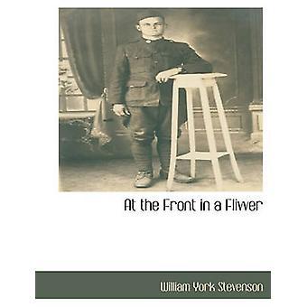 À l'avant dans un Flivver aux États-Unis par Stevenson & William York