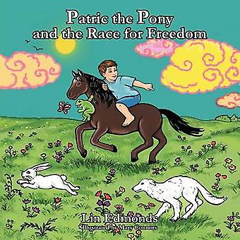 Patric the Pony and the Race for Freedom by Edmonds & Lin