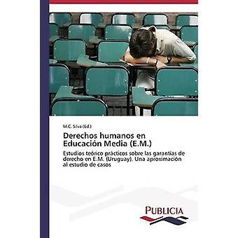 Derechos humanos sv Educacin Media E.M. av Silva M.C.