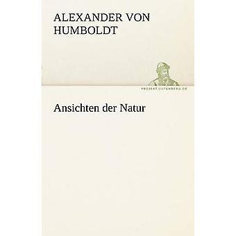 Ansichten Der Natur av Humboldt & Alexander Von