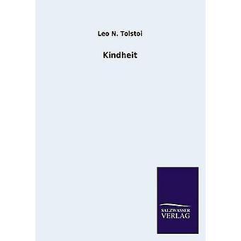 Kindheit by Tolstoy & Leo Nikolayevich