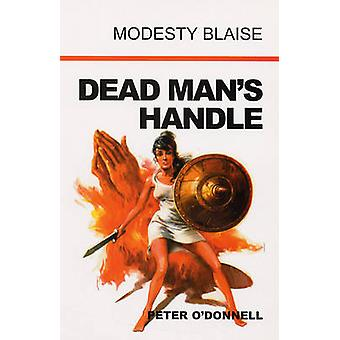 Dead Man's Handle by Peter O'Donnell - 9780285637276 Book