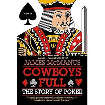 Cowboys Full - The Story of Poker by James McManus - 9780312430085 Book