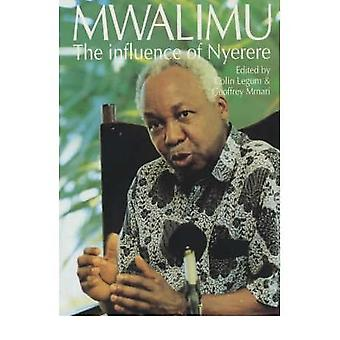 Mwalimu - The Influence of Nyerere by Colin Legum - 9780865434790 Book