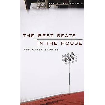 De bästa platserna i huset och andra berättelser av Keith Lee Morris-9