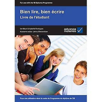 Bien Lire - Bien Ecrire Student's Book - Pour Une Utilisation Dans le