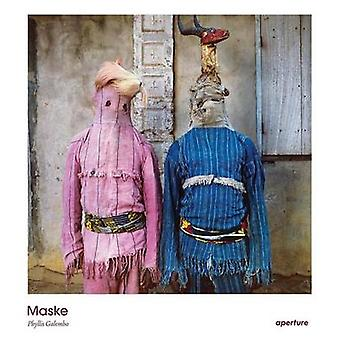 Maske by Phyllis Galembo - Vicente Aliaga - Chika Okeke-Agulu - 97815