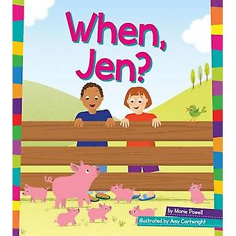 When - Jen? by Marie Powell - Amy Cartwright - 9781607539261 Book