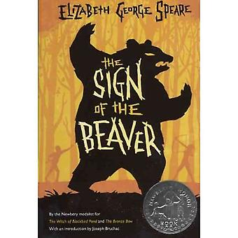 The Sign of the Beaver by Elizabeth George Speare - 9781613834510 Book