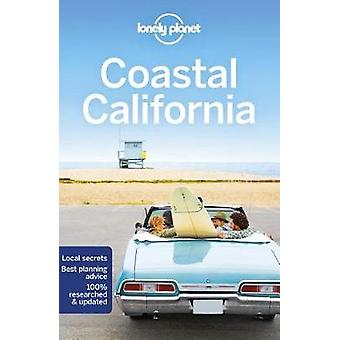 Lonely Planet Coastal California by Lonely Planet - 9781786573605 Book
