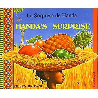 Handa's Surprise in Spanish and English by Eileen Browne - Eileen Bro