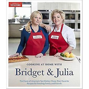 Cooking At Home With Bridget And Julia - The Hosts of America's Test K