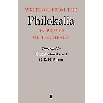 Writings from the Philokalia by E. Kadloubovsky - G. E. H. Palmer - E