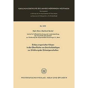 Einbau organischer Krper in die Oberflche von Steinholzbelgen zur Erhhung der Gteeigenschaften by Benkel & Eberhard