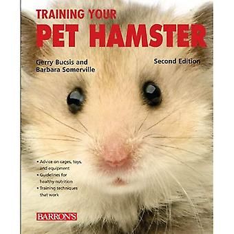 Training Your Pet Hamster (Training Your Pet Series)