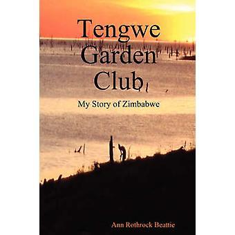 Tengwe Garden Club by Beattie & Ann