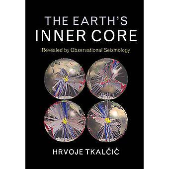 Earths Inner Core de Hrvoje Tkali