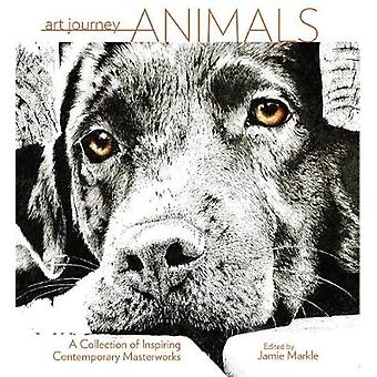 Art Journey Animals and Wildlife by Jamie Markle