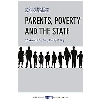Parents Poverty and the State by Naomi Eisenstadt