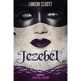 Jezebel The Witch Is Back by Schott & Landon