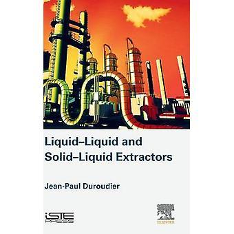 LiquidLiquid and SolidLiquid Extractors by Duroudier & JeanPaul