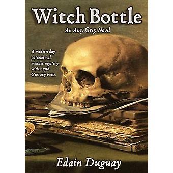 Witch Bottle by Duguay & Edain