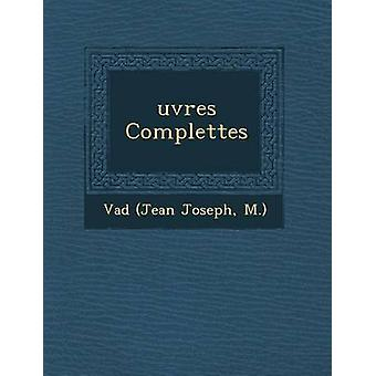 uvres Complettes by Vad Jean Joseph & M.