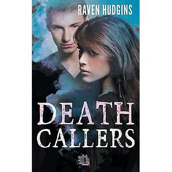 Death Callers by Hudgins & Raven