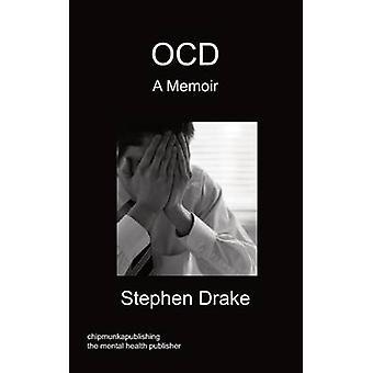 OCD  A Memoir by Drake & Stephen