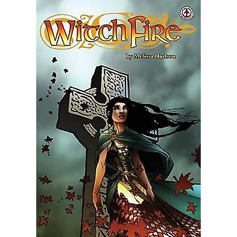 Witchfire by Hudson & Melissa