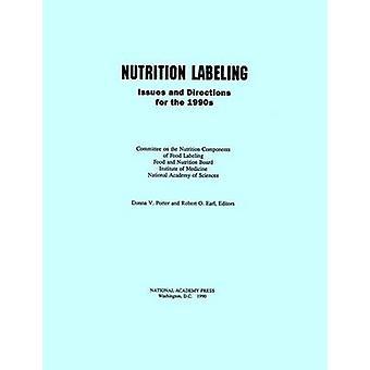 Nutrition Labeling - Ausgaben und Wegbeschreibungen für die 1990er Jahre durch das Institut