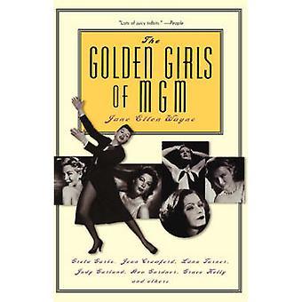 The Golden Girls of MGM - Greta Garbo - Joan Crawford - Lana Turner -