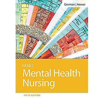 Neeb's Mental Health Nursing by Linda M. Gorman - 9780803669130 Book